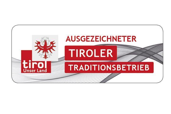 Ausgezeichneter Tiroler Traditionsbetrieb